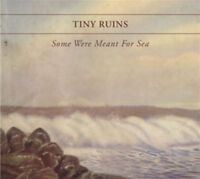 Tiny Ruins : Some Were Meant for Sea CD (2011) ***NEW*** FREE Shipping, Save £s