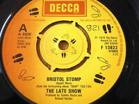 "THE LATE SHOW - BRISTOL STOMP  7"" VINYL"