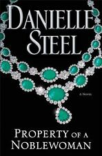 Property of a Noblewoman by Danielle Steel (2016, Hardcover)