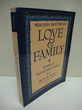 Love And Family by Mercedes Arzu Wilson