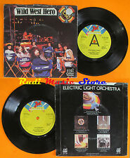 LP 45 7'' ELO ELECTRIC LIGHT ORCHESTRA Wild west hero Eldorado 1974 cd mc dvd