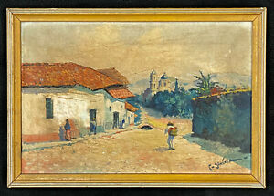 VTG 1930s C Jimenez Oil On Canvas Superb Mexico Street Scene Church Mission