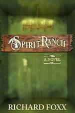 NEW Spirit Ranch by Richard Foxx