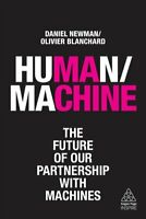 Human/Machine The Future of our Partnership with Machines 9780749484248