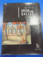 FIFTY YEARS OF OPERA AND BALLET IN ITALY BESTETTI ED. D'ARTE CON SOVRACCOPERTA