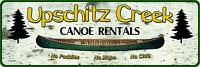 Upschitz Creek Canoe Rentals Tin Sign, 10.5 by 3.5-Inch