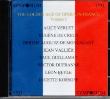 VERLET - DE CREUS - VALLIER - GOLDEN AGE OF OPERA IN FRANCE VOLUME ONE