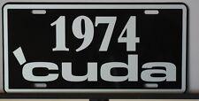 METAL LICENSE PLATE 1974 CUDA PLYMOUTH E BODY MOPAR 360 383 440 PISTOL GRIP