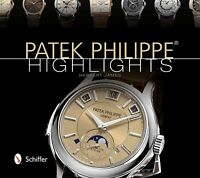 Patek Philippe Highlights, Hardcover by James, Herbert, Like New Used, Free s...