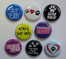 8 CAT LOVE Buttons Pinbacks Badges 1 inch Pet Cats