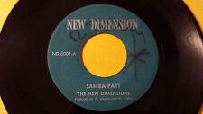 "The new Dimension - Samba Pati /Soul instrumental  45"" on New Dimension  Label"