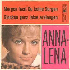 "ANNA-LENA – Morgen Hast Du Keine Sorgen (1964 VINYL SINGLE 7"" GERMAN PS)"