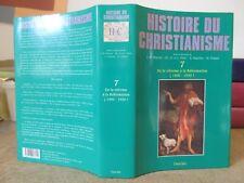 MAYEUR HISTOIRE DU CHRISTIANISME TOME 7 DE LA REFORME A LA REFORMATION 1450-1530