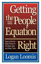 Getting the People Equation Right: How to Get the