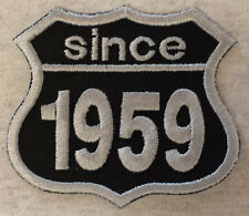 Patch Aufnäher Jahreszahl since 1959 Biker Hot Rod Custom