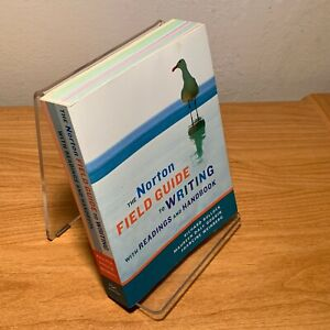 The Norton Field Guide to Writing, with Readings and Handbook by Richard Bullock