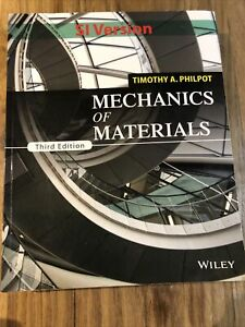 Mechanics Of Materials by Thomas A. Philpot 3rd Edition