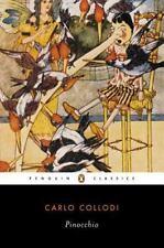 Penguin Classics: Pinocchio by Carlo Collodi (2002, Paperback)