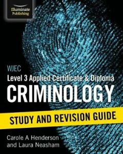 WJEC Level 3 Applied Certificate & Diploma Criminology: Study a... 978191120