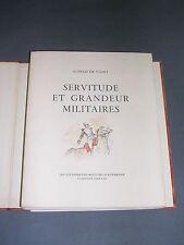 Alfred de Vigny Servitude et grandeur militaire 1945 lithos couleurs 1/975