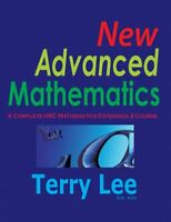 New Advanced Mathematics: A Complete HSC Mathematics Extension 2 Course  YEAR 12