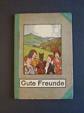 """Fibel  """"Gute Freunde von denen leicht und lustig""""  Ernst  Kutzer  ca. 1928"""