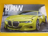 BMW, 100 ans de design, Serge Bellu, Chêne E/P/A   9782851208620