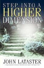 Step Into A Higher Dimension by Lataster  New 9781591606659 Fast Free Shipping-,