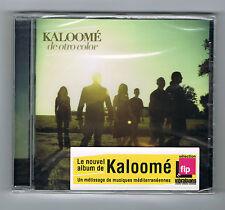 KALOOMÉ - DE OTRO COLOR - 13 TITRES - 2008 - CD NEUF NEW NEU