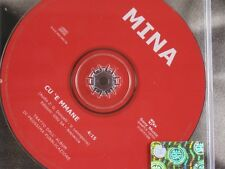 MINA - CU 'E MMANE CD SINGLE PROMO COME NUOVO LIKE NEW