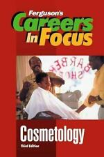 Cosmetology (Careers in Focus)-ExLibrary