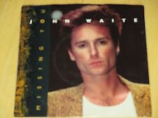 JOHN WAITE - MISSING YOU B/W-FOR YOUR LOVE W/PS  VG/VG+   1984
