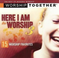 Here I Am to Worship, Vol 3 - Worship Together - Various Artists (CD, 2006, EMI)