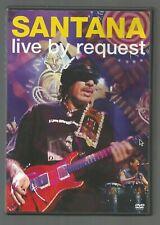 SANTANA - LIVE BY REQUEST - UK DVD - vgc