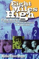 Eight Miles High : Folk-Rock's Flight from Haight-Ashbury to Woodstock