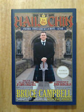 """BRUCE CAMPBELL SIGNED """"HAIL TO THE CHIN"""" (star of EVIL DEAD) AUTOGRAPHED BOOK"""