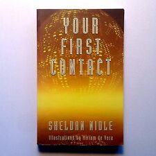 Your First Contact ~ SHELDAN NIDLE. 1st Edition Extraterrestrial. Oz Seller!!