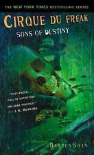 Cirque Du Freak #12: Sons of Destiny: Book 12 in the Saga of Darren Shan Shan,