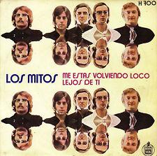 """7"""" los MITOS me estas volviendo loco / lejos de ti 45 SPAIN 1971 SINGLE"""