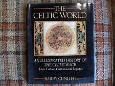 The Celtic World by Barry Cunliffe