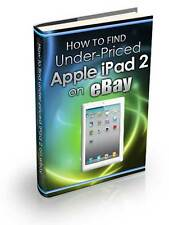 Find Under-Priced Apple iPad 2 on eBay Expert Training
