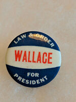 George Wallace for President Law & Order 1972 Columbia Election Campaign Button