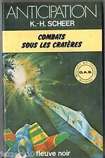 ANTICIPATION n°870 ¤ K-H SCHEER ¤ DAS ¤ COMBATS SOUS LES CRATERES ¤ fleuve noir