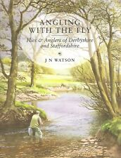 WATSON JOHN FISHING BOOK ANGLING WITH THE FLY DERBYSHIRE STAFFS hardback BARGAIN