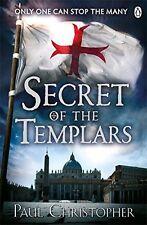 Secret of the Templars (Templars series) by Paul Christopher (Paperback Book)