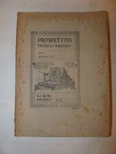 ARTE ARCHITETTURA - G. Borgogelli: PROSPETTIVA LINEARE TEORICO-PRATICA 1927 Roma