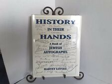 HISTORY in their HANDS a book of jewish autographs by Harvey Lutske 1st edition?