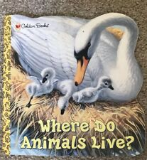 Where Do Animals Live? by Kathleen N. Daly