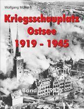Kriegsschauplatz Ostsee 1919-1945 / Band 5 (1942)