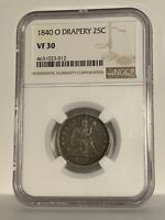 1840 O 25C Drapery Seated Liberty Quarter NGC VF 30 Better Date
